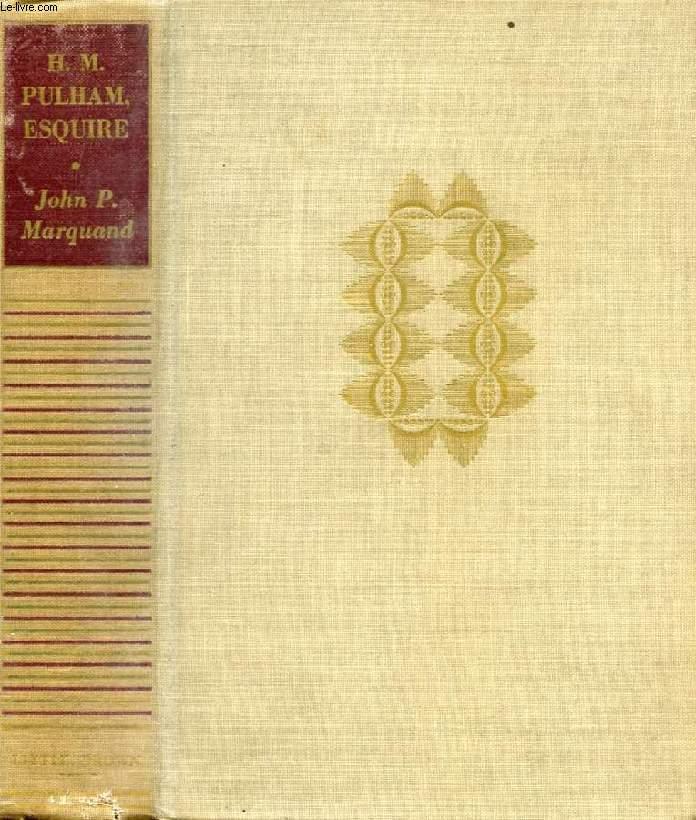 H. M. PULHAM ESQUIRE