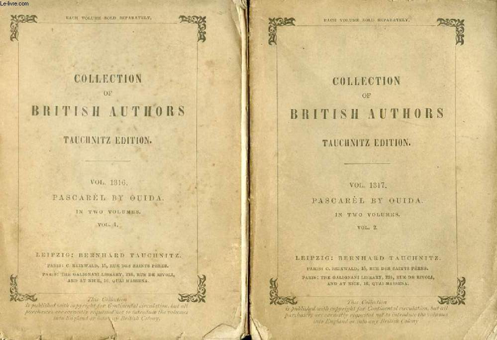 PASCAREL, ONLY A STORY, 2 VOLUMES (COLLECTION OF BRITISH AND AMERICAN AUTHORS, VOL. 1316-1317)