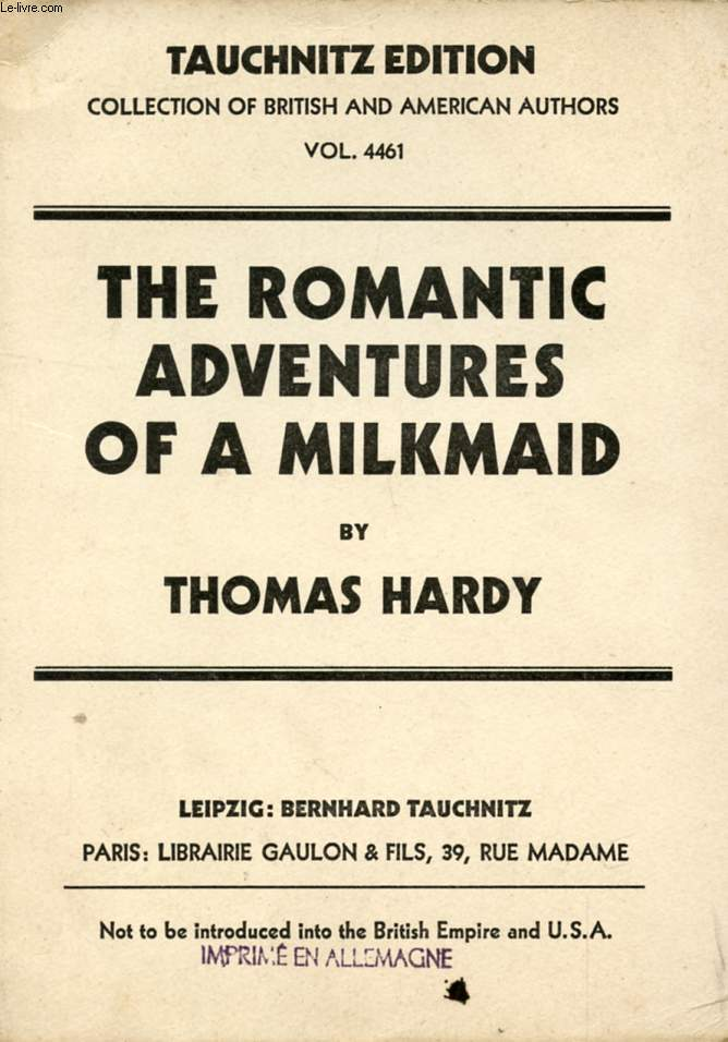 THE ROMANTIC ADVENTURES OF A MILKMAID (COLLECTION OF BRITISH AND AMERICAN AUTHORS, VOL. 4461)