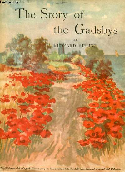 THE STORY OF THE GADSBYS AND UNDER THE DEODARS