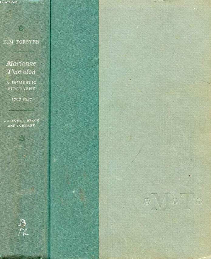 MARIANNE THORNTON, A DOMESTIC BIOGRAPHY, 1797-1887