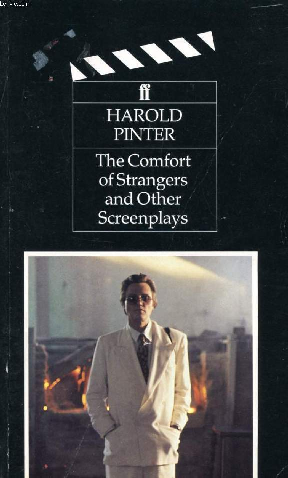 THE COMFORT OF STRANGERS, AND OTHER SCREENPLAYS