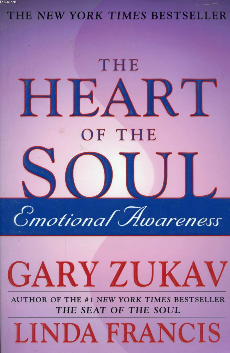 THE HEART OF THE SOUL, EMOTIONAL AWARENESS