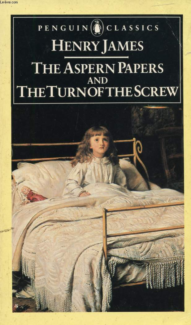 THE ASPERN PAPERS, AND THE TURN OF THE SCREW