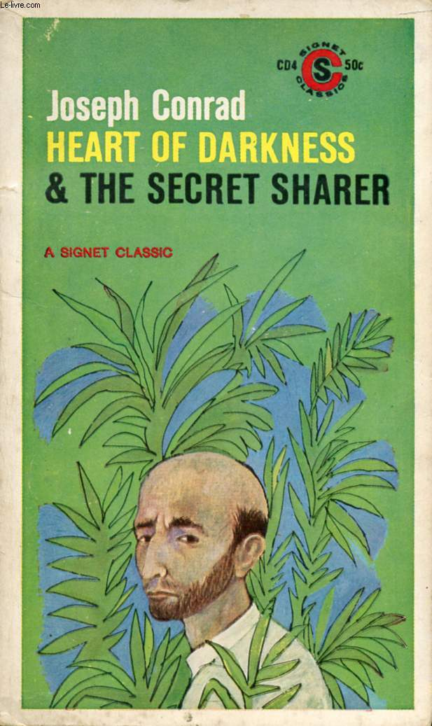 HEART OF DARKNESS, AND THE SECRET SHARER