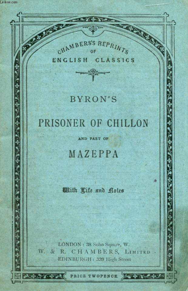 PRISONER OF CHILLON, And Part of MAZEPPA