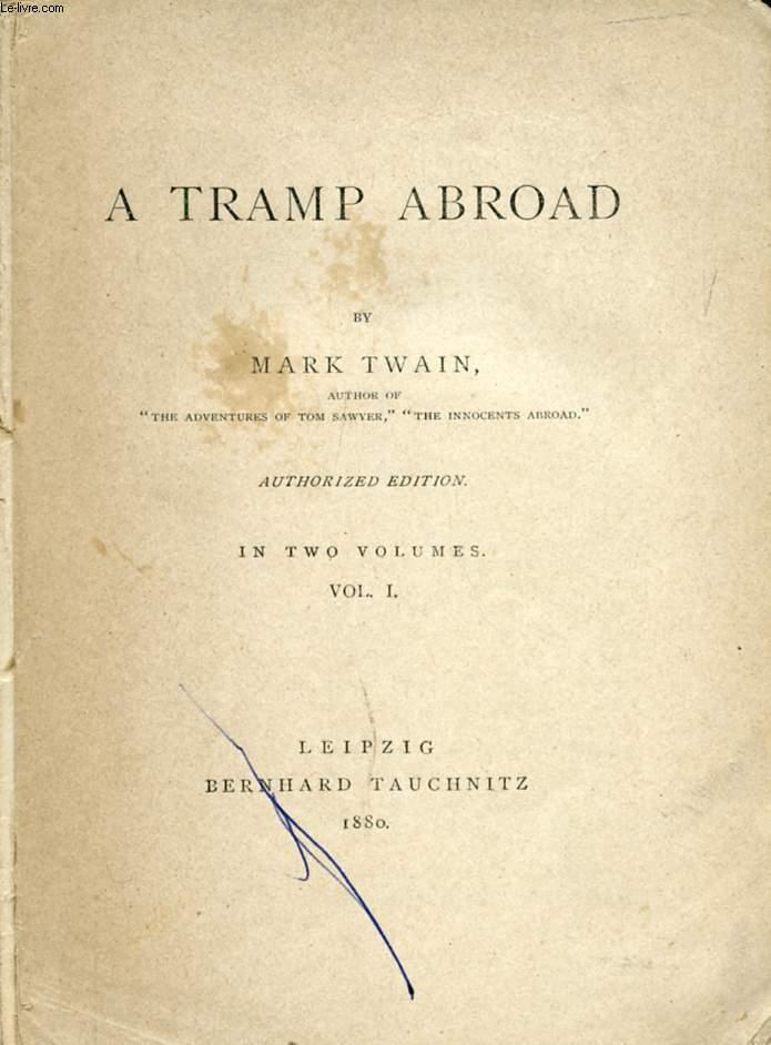 A TRAMP ABROAD, VOL. I