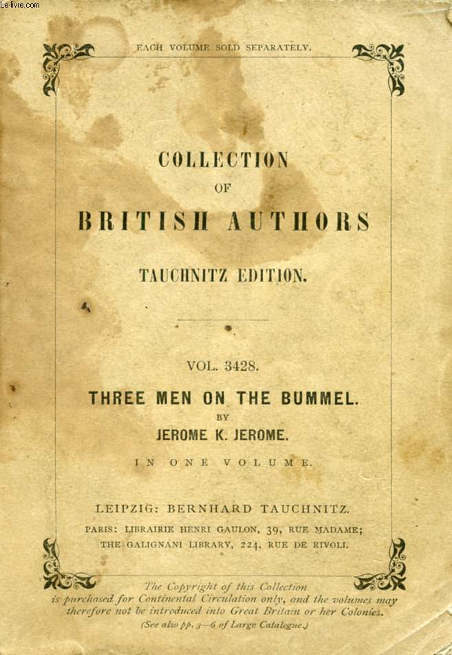 THREE MEN ON THE BUMMEL (COLLECTION OF BRITISH AUTHORS, VOL. 3428)