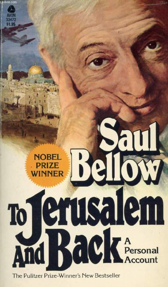 TO JERUSALEM AND BACK, A PERSONAL ACCOUNT