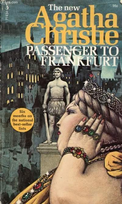 PASSENGER TO FRANKFURT, AN EXTRAVAGANZA