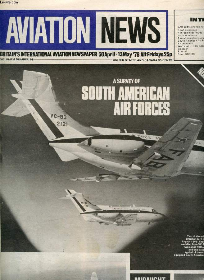 AVIATION NEWS, VOL. 4, N° 24, APRIL-MAY 1976, BRITAIN'S INTERNATIONAL AVIATION NEWSPAPER (Contents: SAR sqdns change numbers NEAF disbanded Nimrods in Bermuda Icicle aerobatics Aircraft accident summary South American Air Forces Kit comment Warpaint...)