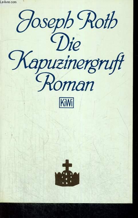 DIE KAPUZINERGRUFT. ROMAN.