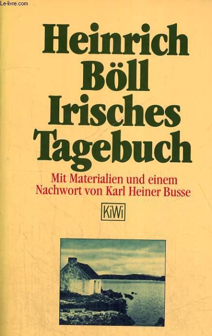 IRISCHES TAGEBUCH. MIT MATERIALEN UND EINEM NACHWORT VON KARL HEINER BUSSE.