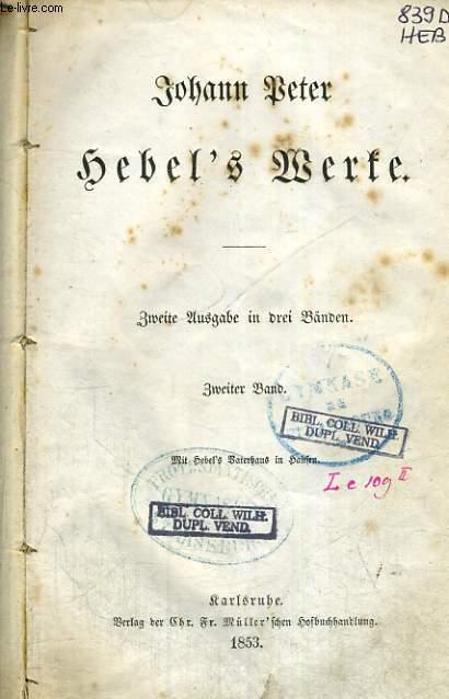 HEBEL'S WERKE ZWEITER BAND (ZWEITE AUSGABE IN DREI BÄNDEN)