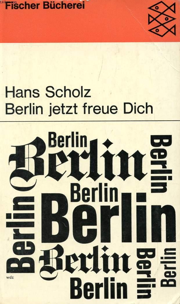 'BERLIN, JETZT FREUE DICH !'