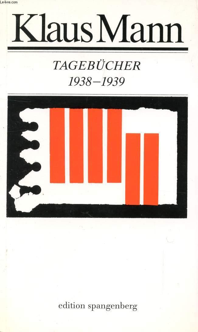 TAGEBÜCHER 1938 BIS 1939