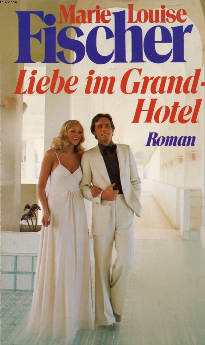 LIEBE IM GRAND-HOTEL