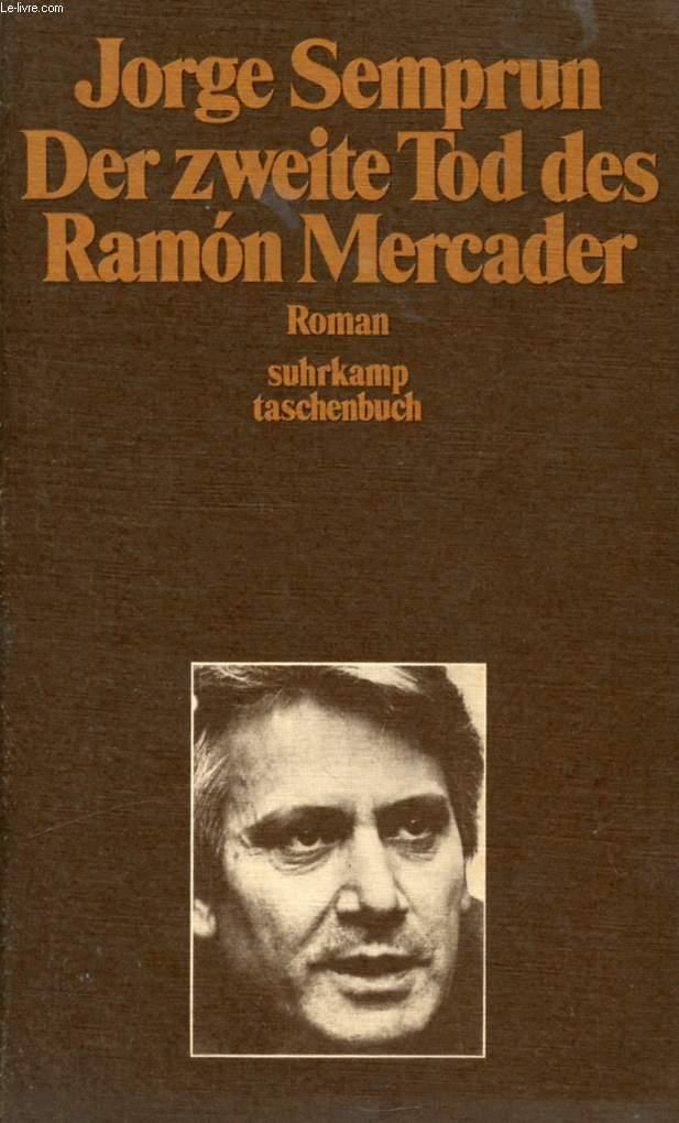 DER ZWEITE TOD DES RAMON MERCADER