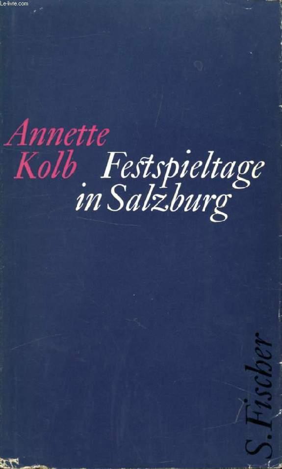 FESTSPIELTAGE IN SALZBURG