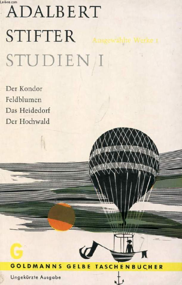 STUDIEN I, DER KONDOR, FELDBLUMEN, DAS HEIDEDORF, DER HOCHWALD