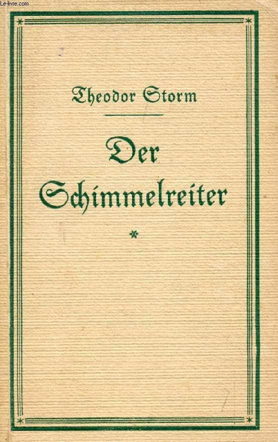 DER SCHIMMELREITER