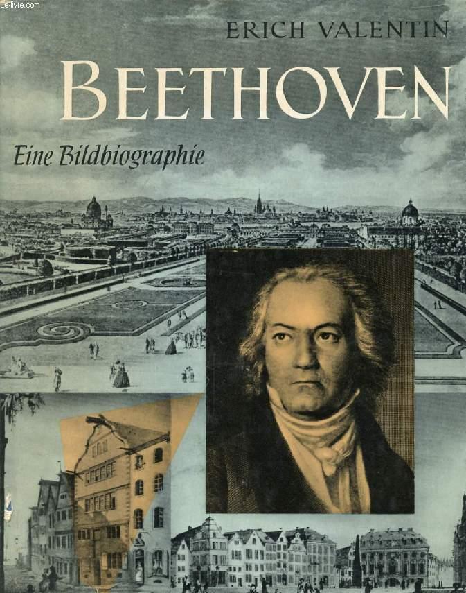 BEETHOVEN, EINE BILDBIOGRAPHIE