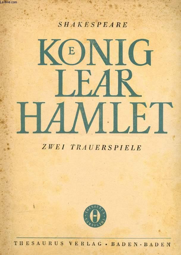 KOENIG LEAR / HAMLET