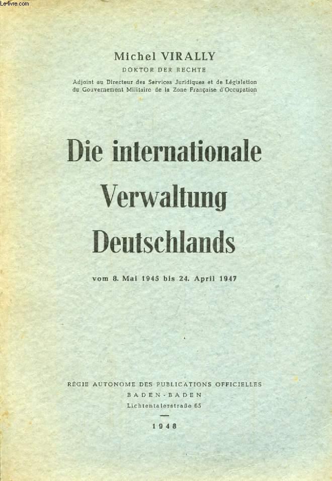 DIE INTERNATIONALE VERWALTUNG DEUTSCHLANDS