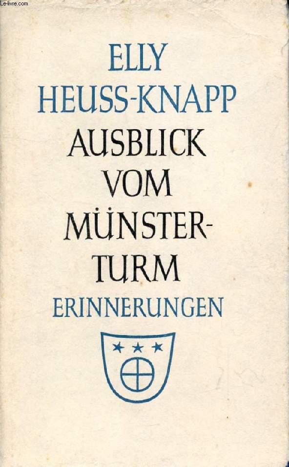AUSBLICK VOM MÜNSTERTURM, Erinnerungen