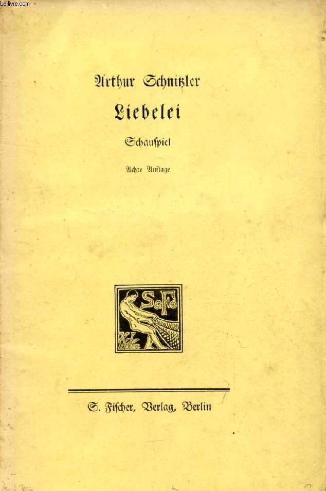 LIEBELEI, Schauspiel in 3 Akten