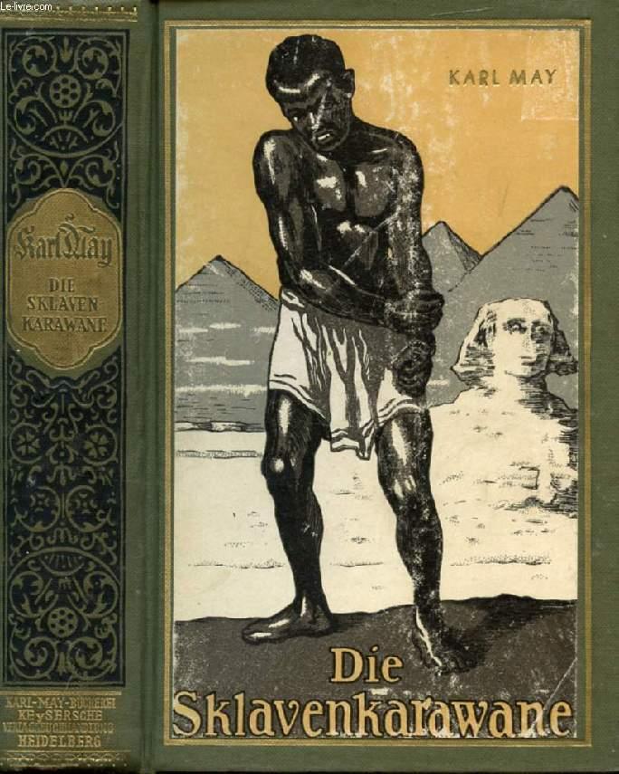 DIE SKLAVENKARAWANE, Erzählung aus dem Sudan
