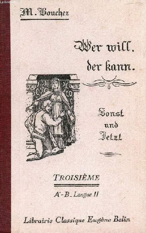 WER WILL, DER KANN, EIN BUCH FÜR ALTERE ANFÄNGER (II. TEIL), CLASSE DE 3e B (2e LANGUE)