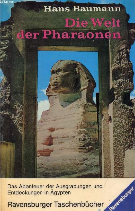 DIE WELT DER PHARAONEN, Entdecker am Nil