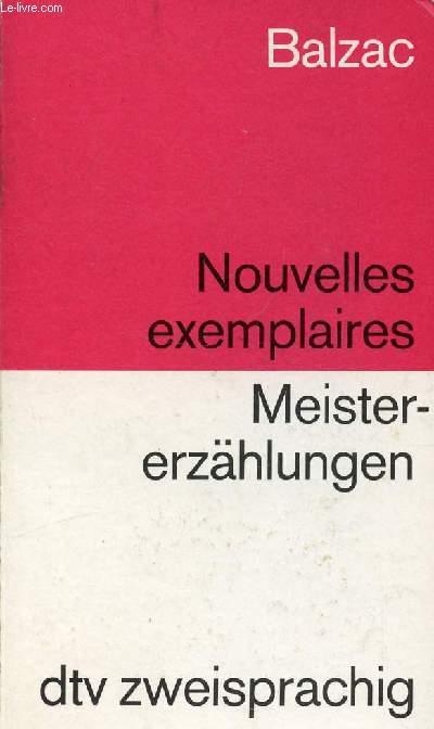 NOUVELLES EXEMPLAIRES / MEISTERERZÄHLUNGEN