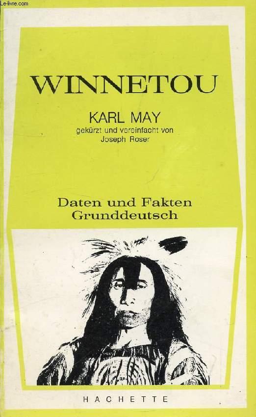 WINNETOU, Der Beginn Einer Freundschaft