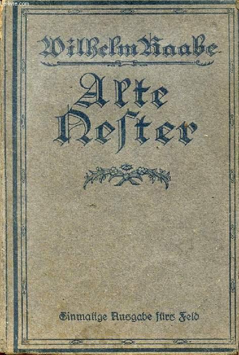 ALTE NESTER, Zwei Bücher Lebensgeschichten
