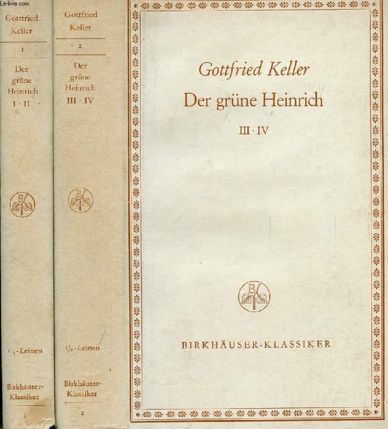 DER GRÜNE HEINRICH, 2 BÄNDEN (I-II, III-IV)