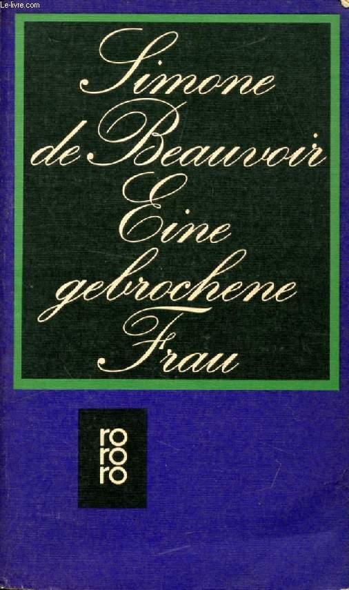 EINE GEBROCHENE FRAU