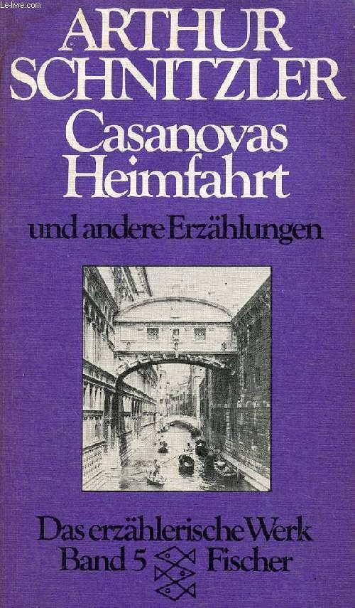 CASANOVAS HEIMFAHRT UND ANDERE ERZÄHLUNGEN