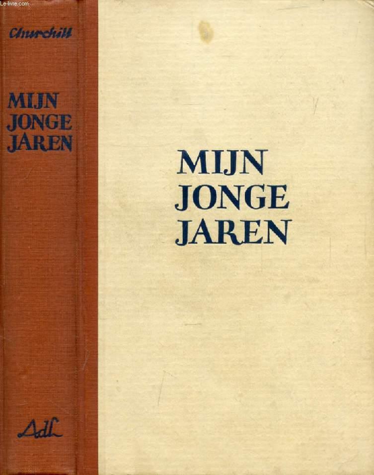 MIJN JONGE JAREN, EEN WARE ZWERFTOCHT