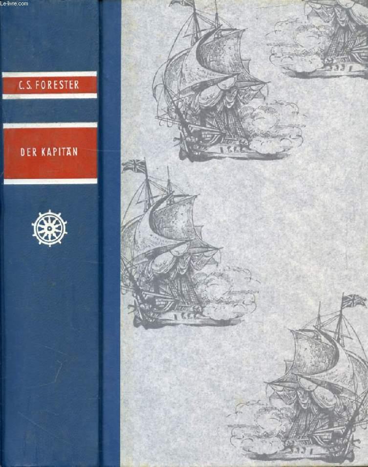 DER KAPITÄN (Der Kapitän, An Spaniens Küsten, Unter Wehender Flagge)