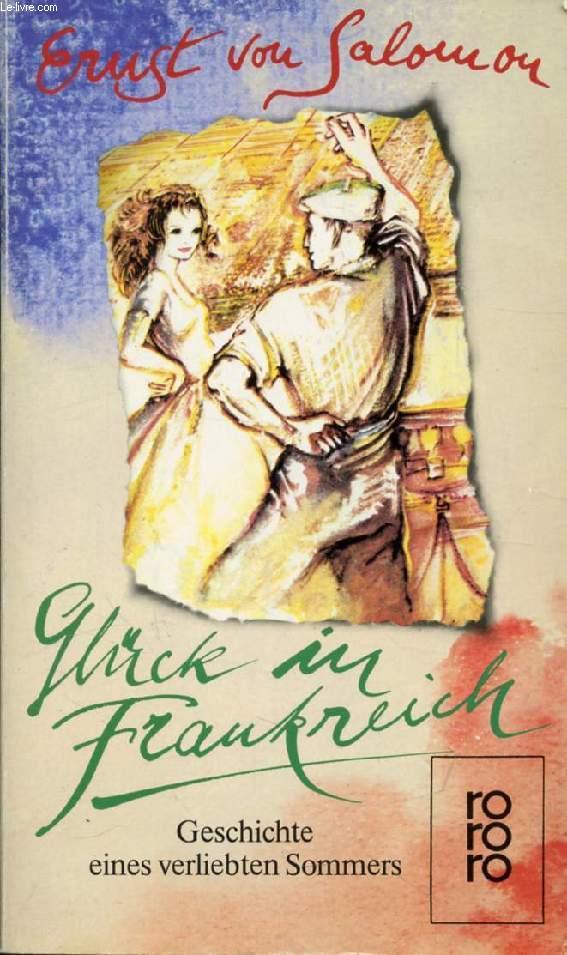 GLÜCK IN FRANKREICH, Geschichte eines Verliebten Sommers