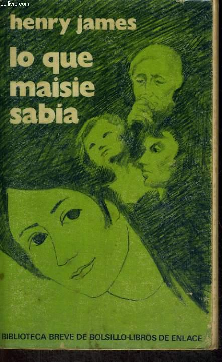 LO QUE MASIE SABIA