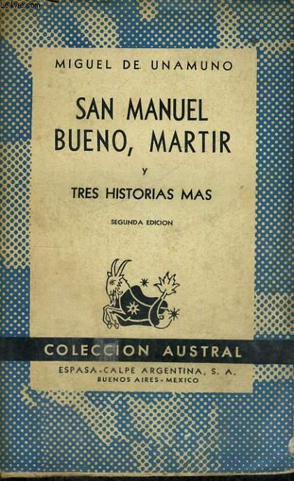 SAN MANUEL BUENO, MARTIR Y TRES HISTORIAS MAS