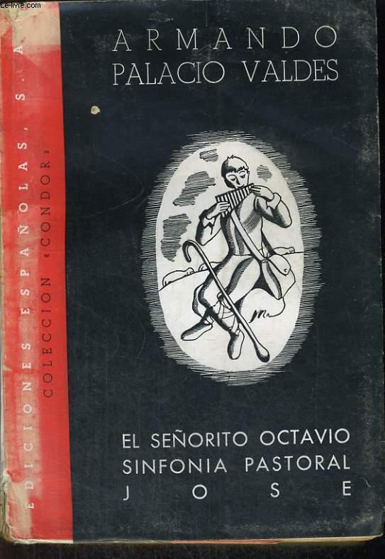 EL SENORITO OCTAVIO SINFONIA PASTORAL JOSE