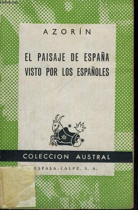 EL PAISAJE DE ESPANA VISTO POR LOS ESPANOLES