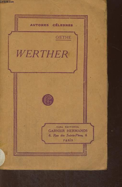 WERTHER HERMAN Y DOROTEA, CON UN PROLOGO DE SAINTE-BEUVE
