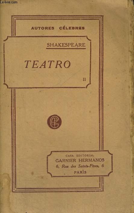 TEATRO, TOMO II : OTELO, ROMEO Y JULIETA, LA TEMPESTAD