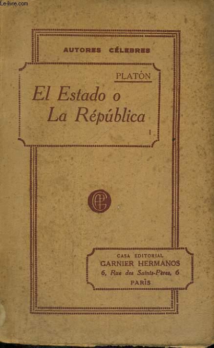 EL ESTADO O LA REPUBLICA, TOMO I