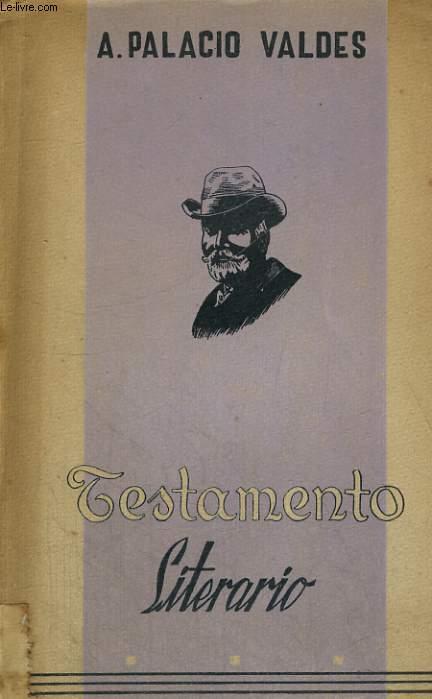TESTAMENTO LITERARIO, OBRAS COMPLETAS TOMO XXV